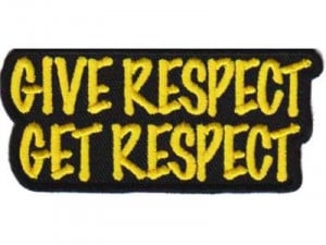 Give Respect Get Respect Patch Club Fun MC Club Motorcycle Biker Patch ...