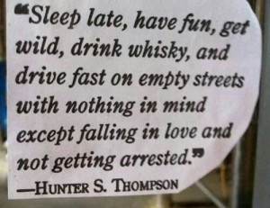 the great Hunter S. Thompson