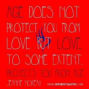 Love quotes aging quoteslove and age quotes age does not protect you ...