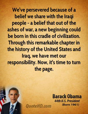 We've persevered because of a belief we share with the Iraqi people ...