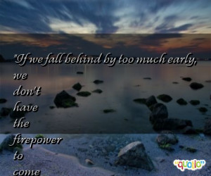 Famous Al Davis Quotes http://www.famousquotesabout.com/on/Firepower