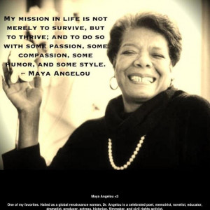 _Maya Angelou_Mission in Life
