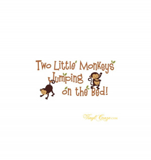 ... Two little monkeys jumping on the bed - Vinyl wall quote and graphic