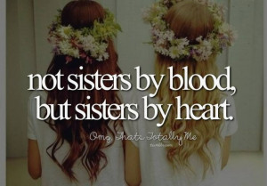 Best friends are like sisters