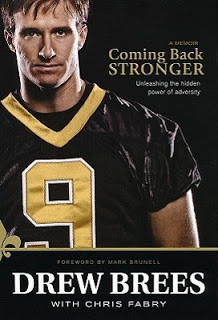 Drew Brees' Coming Back Stronger (quotes)