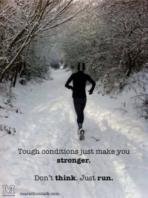 ... for motivation myself on this cold winter's day to go run