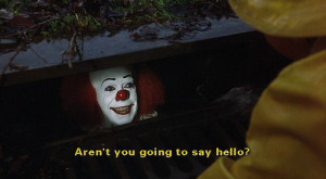 clown, medo, movie, pennywise, quote, screen cap, stephen king