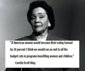 Today's Quotes: Coretta Scott King, Ann Coulter, President Obama