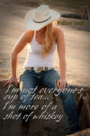 Cowgirl quotes and sayings. Pretty cowgirl. Western life. Cowgirls and ...