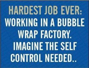Bubble wrap self control