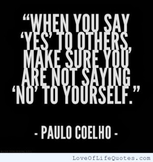 Paulo-Coelho-quote-on-saying-yes-to-others.jpg