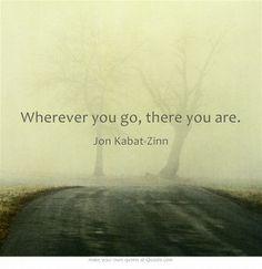 Quotes Inspiration, Quote'S Taste, Quotes Pictures, Jon Kabat Zinn ...