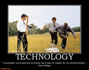 Funny Technology - I'm Tired Using Technology (4)