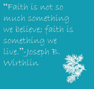 Joseph B Wirthlin Quotes