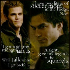 Go Back > Gallery For > Funny Vampire Diaries Quotes