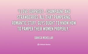 quote-Danica-McKellar-i-love-surprises-champagne-and-strawberries ...