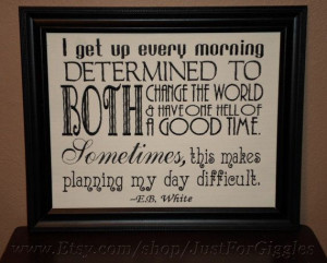 White quote Change the World funny sign by JustForGiggles, $45.00 ...