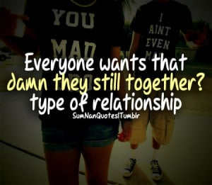 ... , funny, love, mad, perfect relationship, quotes, sumnanquotes, swag