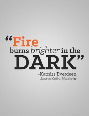 Katniss Everdeen Quote by darkchronix95