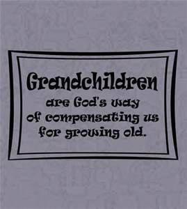 Funny Grandchild Quotes - Bing Images