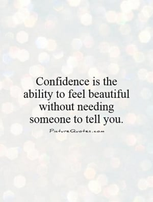Beautiful Quotes Beauty Quotes Confidence Quotes
