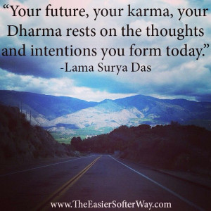 quote #dharma #karma #future #intention #thought #wisdom #inspiring # ...
