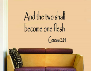 And the Two Shall Become One Flesh biblical inspirational quotes