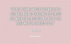 Challenge Status Quo Quotes
