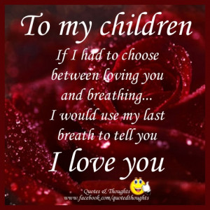 love my children quotes for facebook i love my children quotes for ...