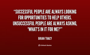 quote-Brian-Tracy-successful-people-are-always-looking-for ...