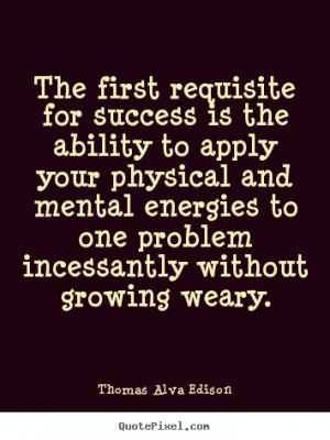 Team Success Quotes And Sayings Alva edison success quotes