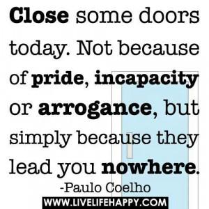 Close doors to open new ones...
