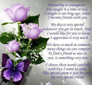 Friendship poem from my very special friend! Thk you.