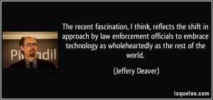 Enforcing Laws Quotes Law Enforcement Officials