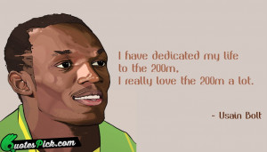 Have Dedicated My Life by usain-bolt Picture Quotes