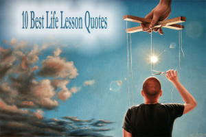 10 Best Life Lesson Quotes