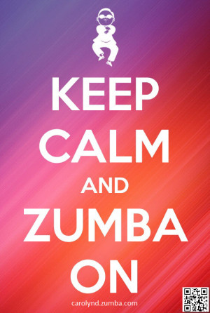 Keep Calm And Zumba