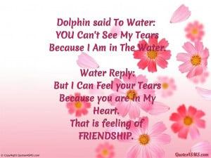 Dolphin said To Water: YOU Can't See My Tears...