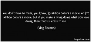 More Ving Rhames Quotes