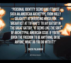 File Name : quote-Chuck-Palahniuk-personal-identity-seems-like-its ...