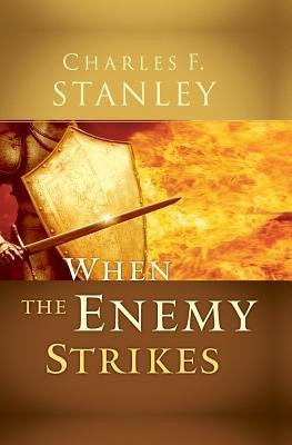 Image: When the Enemy Strikes: by Charles F. Stanley]