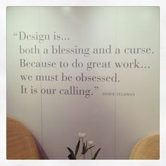 True words on the wall of the Janus et Cie showroom More