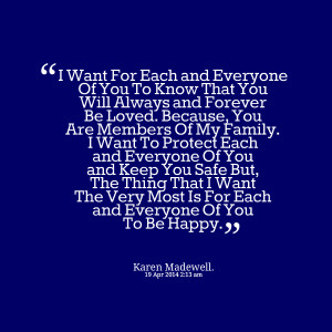 28801-i-want-for-each-and-everyone-of-you-to-know-that-you-will-always ...