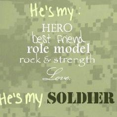 my husband. my hero. my soldier.