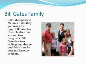 Bill Gates Family Bill Gates Family Bill Gates