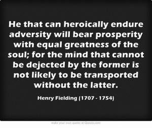 Henry Fielding (1707 - 1754) Strength and Hope!