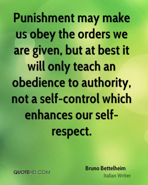 ... to authority, not a self-control which enhances our self-respect