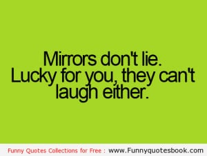 When you look on mirror – Funny quotes