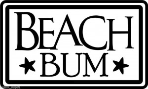 Beach Bum Kids Toy Wall Vinyl Sticker Decal Decor quote On Wall Decal ...
