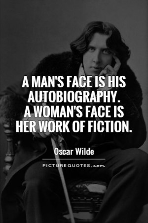 Oscar Wilde Quotes Women Quotes Makeup Quotes Men Quotes Face Quotes ...